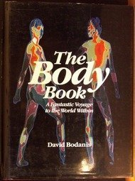 The Body Book: A Fantastic Voyage to the World Within