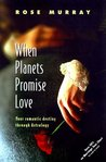 When Planets Promise Love: Your Romantic Destiny Through Astrology
