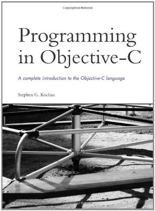 Programming in Objective C by Stephen G. Kochan