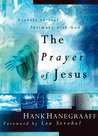The Prayer of Jesus: Secrets to Real Intimacy with God