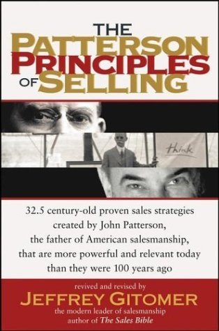 The Patterson Principles of Selling by Jeffrey Gitomer