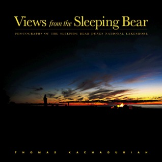 Views from the Sleeping Bear: Photographs of the Sleeping Bear Dunes National Lakeshore