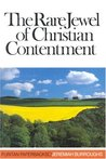 The Rare Jewel of Christian Contentment by Jeremiah Burroughs