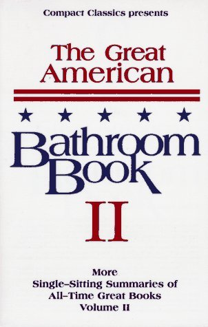 The Great American Bathroom Book, Volume II by Stevens W. Anderson