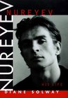 Nureyev: His Life