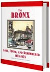 The Bronx Lost, Found, and Remembered 1935-1975