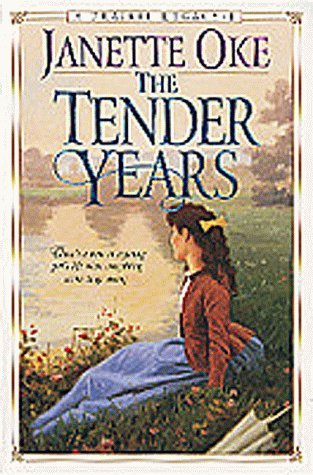 The Tender Years by Janette Oke
