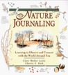 Nature Journaling: Learning to Observe and Connect With the World Around You
