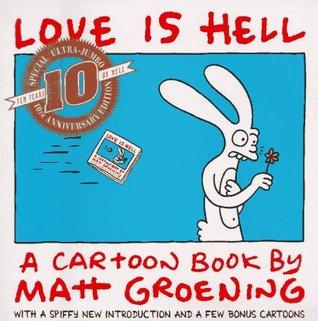 Love Is Hell by Matt Groening