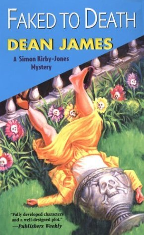 Faked To Death by Dean James