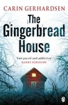 The Gingerbread House: Fast-paced and addictive