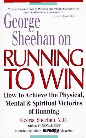 Running to Win by George Sheehan