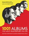 1001 Albums: You Must Hear Before You Die (1001 Must Before You Die)