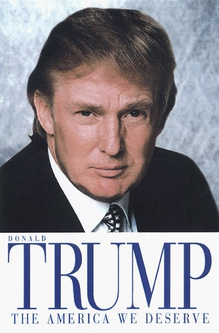 The America We Deserve by Donald Trump