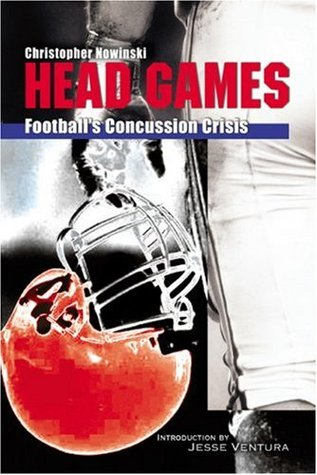 Find Head Games: Football's Concussion Crisis from the NFL to Youth Leagues PDF