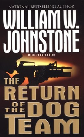 The Return of the Dog Team by William W. Johnstone