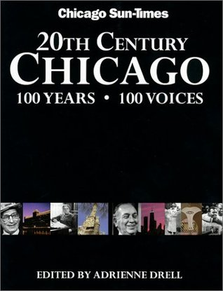 20th Century Chicago by Chicago Sun Times