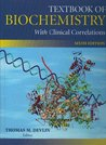 Textbook of Biochemistry with Clinical Correlations 6th Edition with Human Molecular Genetics 2nd Edition Set