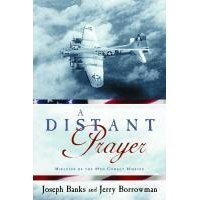 A Distant Prayer by Joseph C. Banks