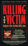Killing the Victim Before the Victim Kills You: Building Relationships Through Keeping Promises