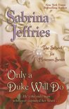 Only a Duke Will Do by Sabrina Jeffries
