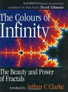 The Colours of Infinity: The Beauty, the Power and the Sense of Fractals