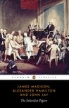 The Federalist Papers (Classics)