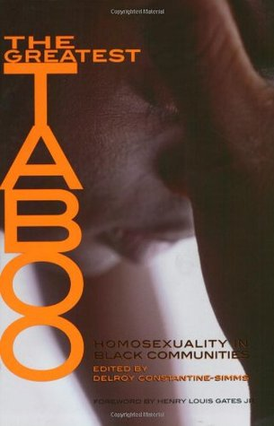 The Greatest Taboo: Homosexuality in Black Communities