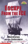 Escape from the Ice: Shackleton and the Endurance (Hello Reader! Level 4)