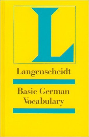 Basic German Vocabulary: A Learners Dictionary divided into subject categories with example sentences (Langenscheidt Reference)