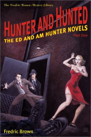 Hunter and Hunted by Fredric Brown