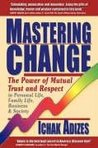 Mastering Change: The Power of Mutual Trust and Respect
