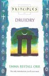 Principles of - Druidry by Emma Restall Orr