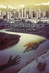 Currents of Grace