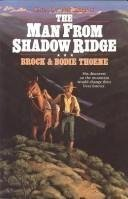 The Man from Shadow Ridge by Brock Thoene