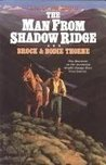 The Man from Shadow Ridge (Saga of the Sierras, #1)