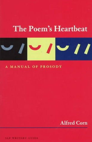 The Poem's Heartbeat by Alfred Corn