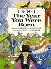 The Year You Were Born, 1984