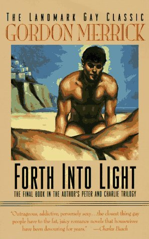 Forth into Light: A Novel (Peter & Charlie Trilogy)