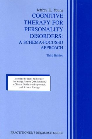 Cognitive Therapy for Personality Disorders by Jeffrey E. Young