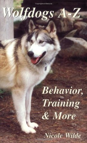 Wolfdogs A-Z: Behaviour, Training and More