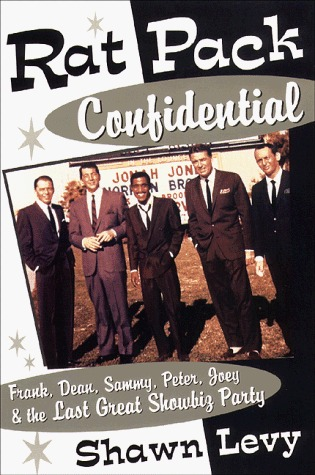 Free download online Rat Pack Confidential by Shawn Levy PDF