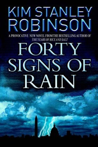Forty Signs of Rain (Science in the Capital, #1)