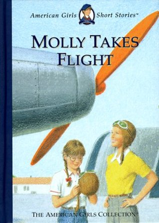 Molly Takes Flight (American Girls Short Stories)