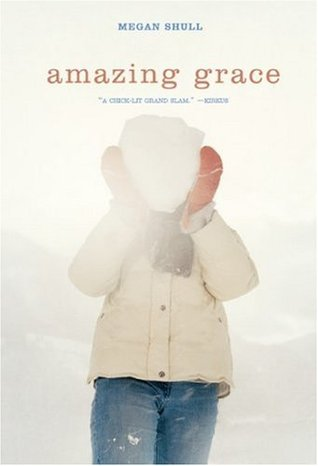Amazing Grace by Megan Shull