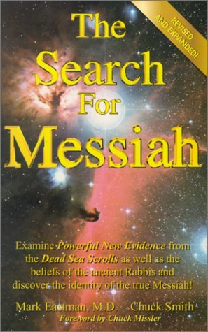 The Search for Messiah by Mark Eastman
