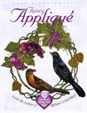 Fancy Applique: 12 Lessons to Enhance Your Skills