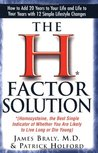 The H Factor Solution: Homocysteine, the Best Single Indicator of Whether You Are Likely to Live Long or Die Young