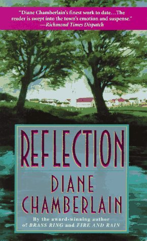 Reflection by Diane Chamberlain