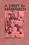 A Street in Marrakech: A Personal View of Urban Women in Morocco
